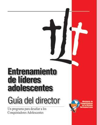Teen Leadership Training (TLT) Director's Guide - Spanish