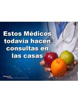 Español -Viviendo en equilibrio -Estos médicos todavía hacen consultas en las casas -Descargar presentaciones de PPT