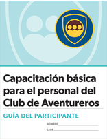 Adventurer Club Basic Staff Certification Participant's Guide (Spanish)