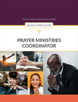Prayer Ministries -- Quick Start Guide