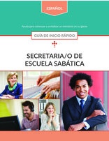 Sabbath School Secretary Quick Start Guide (Spanish)