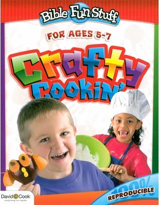 Bible Fun Stuff: Crafty Cookin'