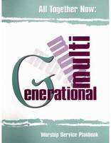 All Together Now: A Multi-Generational Worship Service Plan Book