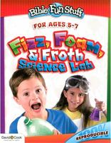 Bible Fun Stuff: Fizz, Foam, and Froth Science Lab