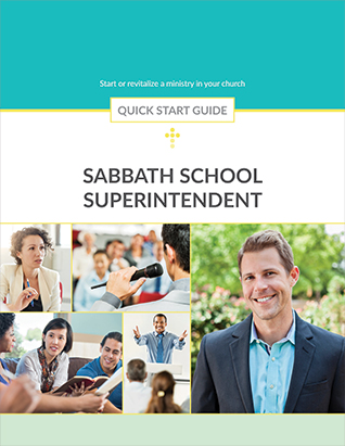 Sabbath School Superintendent Quick Start Guide