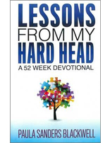 Lessons From My Hard Head - A 52 Week Devotional