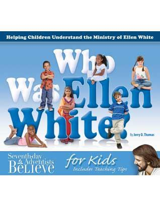 Who Was Ellen White