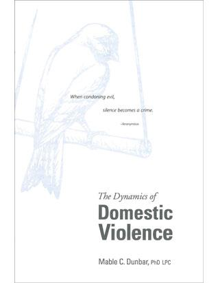 The Dynamics of Domestic Violence