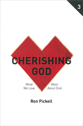 Cherishing God: Participant's Guide