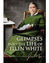 Glimpses into the Life of Ellen G. White DVD