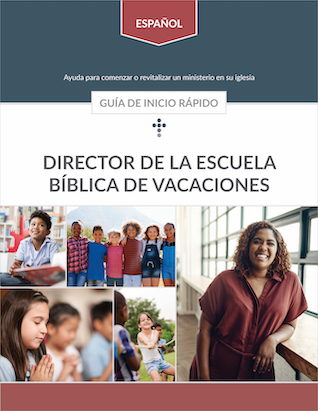 Vacation Bible School Quick Start Guide (Spanish)