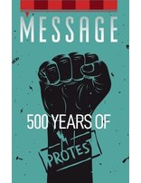 Message: 500 Years of Protest - Package of 100