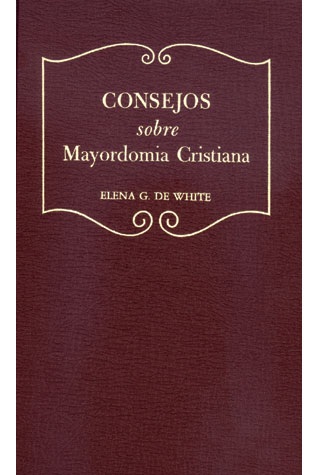 Counsels on Stewardship (Spanish)