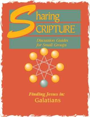 Sharing Scripture: Finding Jesus in Galatians