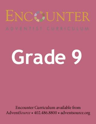 Encounter Adventist Curriculum - Grade 9