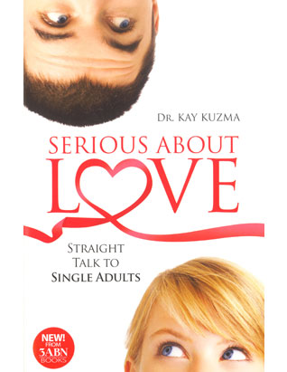 Serious About Love: Straight Talk to Single Adults