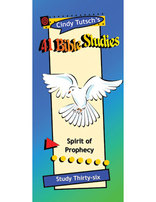 41 Bible Studies/#36 Spirit of Prophecy