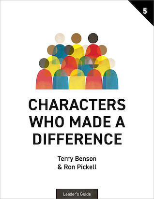 Characters Who Made a Difference - Leader's Guide