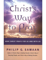 Christ's Way To Pray