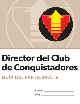 Certificación para Director del Club de Conquistadores: Guía del participante