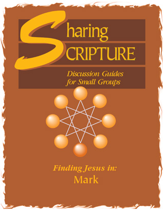 Sharing Scripture: Finding Jesus in Mark