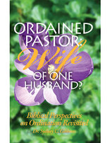 Ordained Pastor: Wife of One Husband?