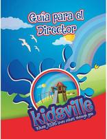 Kidsville VBX Director's Guide - Spanish