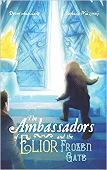 The Ambassadors of Elior and the Frozen Gate