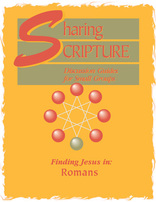 Sharing Scripture: Finding Jesus in Romans