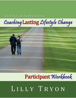 Coaching Lasting Lifestyle Change (Participant Guide))