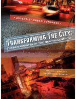 Transforming the City (8 DVD set) Urban Ministry in the New Millennium