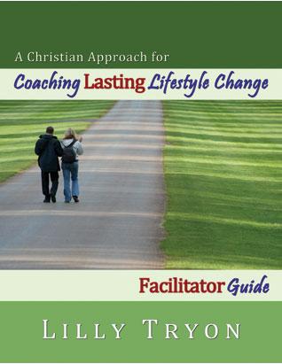 Coaching Lasting Lifestyle Change (Facilitator Guide)