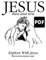 Jesus Then and Now - Explore with Jesus PDF Download