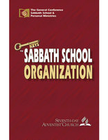 The Organization of Sabbath School