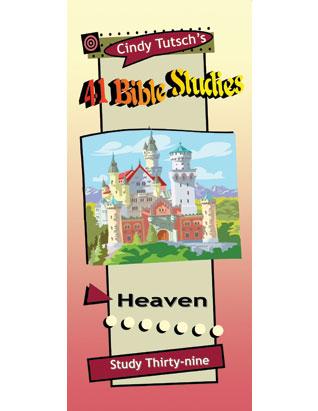 41 Bible Studies/#39 Heaven