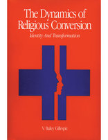 The Dynamics of Religious Conversion