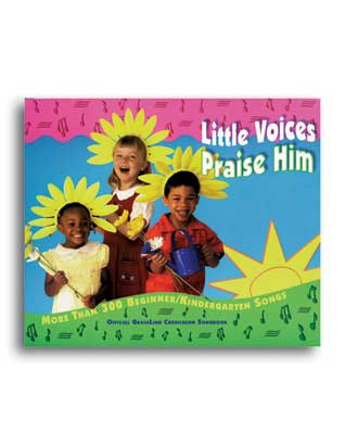 Little Voices Praise Him Songbook