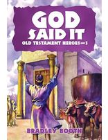 God Said It: Old Testament Heroes #3