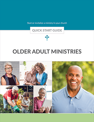 Senior Adult Ministries Quick Start Guide