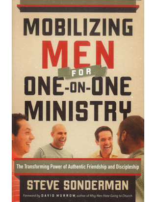 Mobilizing Men for One on One Ministry