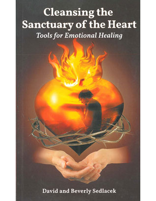 Cleansing the Sanctuary of the Heart