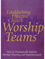 Establishing Effective Worship Teams--DVD