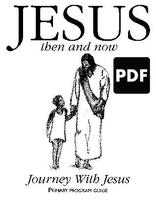 Jesus Then and Now - Journey with Jesus PDF Download
