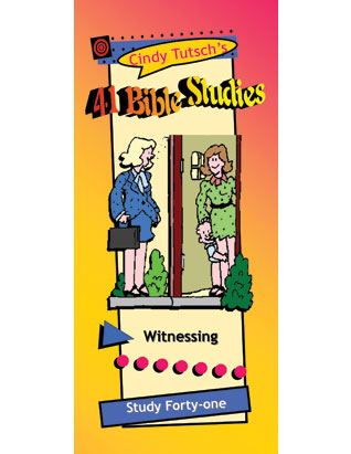41 Bible Studies/#41 Witnessing