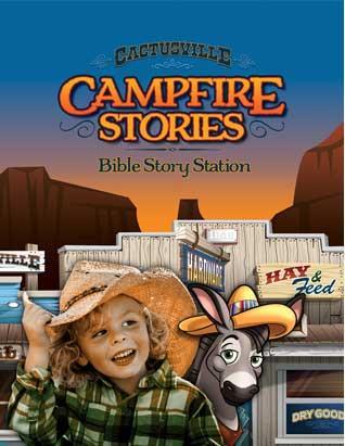 Cactusville VBS Campfire Bible Stories