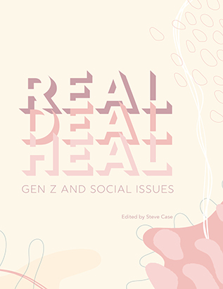 Real Deal Heal: Gen Z and Social Issues
