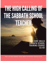 The High Calling of the Sabbath School Teacher