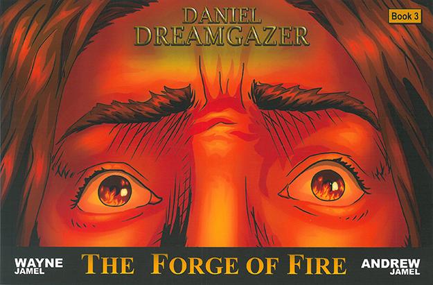 The Forge of Fire: Daniel Dreamgazer Vol. 2