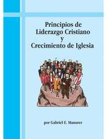 Principles of Christian Leadership and Christian Growth (Spanish Only)