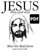 Jesus Then and Now - Meet the Real Jesus PDF Download